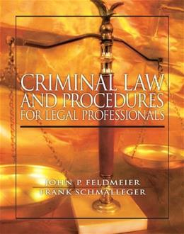 Criminal Law and Procedure for Legal Professionals, by Feldmeier 9780138021160