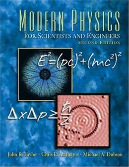 Modern Physics for Scientists and Engineers (2nd Edition) 9780138057152