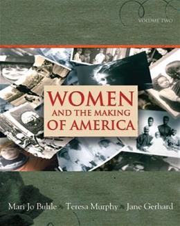 Women and the Making of America, by Buhle, Volume 2 9780138126872