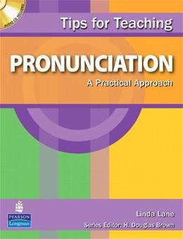 Tips for Teaching Pronunciation: A Practical Approach, by Lane BK w/CD 9780138136291