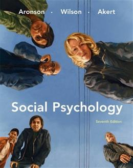 Social Psychology, by Aronson, 7th Edition 9780138144784
