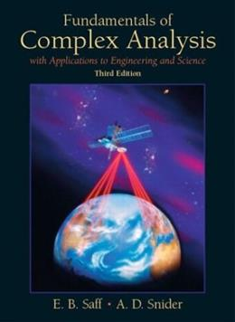 Fundamentals of Complex Analysis  with Applications to Engineering,  Science, and Mathematics (3rd Edition) 9780139078743