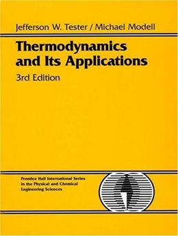 Thermodynamics and Its Applications, by Tester, 3rd Edition 9780139153563