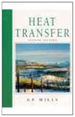 Heat Transfer, by Mills, 2nd Edition 9780139476242