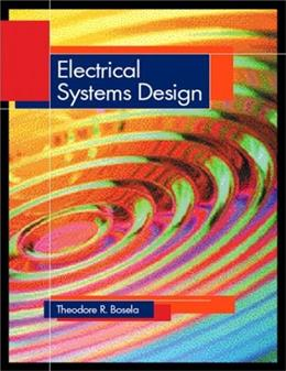 Electrical Systems Design, by Bosela 9780139754753