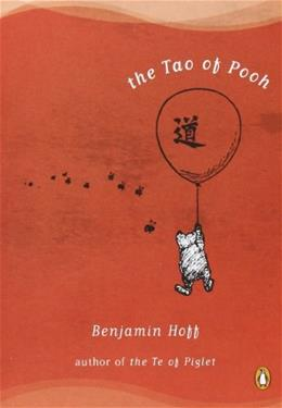 Tao of Pooh, by Hoff 9780140067477