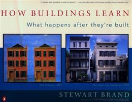 How Buildings Learn: What Happens After They