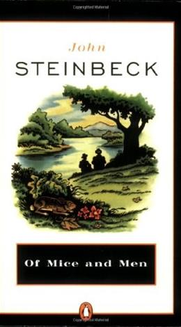Of Mice and Men, by Steinbeck, Grades 9-12 9780140177398