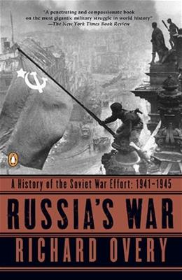Russias War: A History of the Soviet Effort: 1941-1945 9780140271690