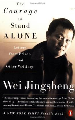 The Courage to Stand Alone: Letters from Prison and Other Writings 9780140275353
