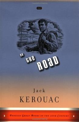 On the Road, by Kerouac 9780140283297