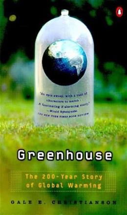Greenhouse: The 200-Year Story of Global Warming Reissue 9780140292589