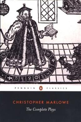 Christopher Marlowe: The Complete Plays, by Marlowe 9780140436334