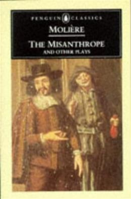 Misanthrope and Other Plays, by Jean-Baptiste 9780140440898