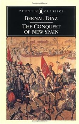 Conquest of New Spain, by Castillo, 2nd Edition 9780140441239