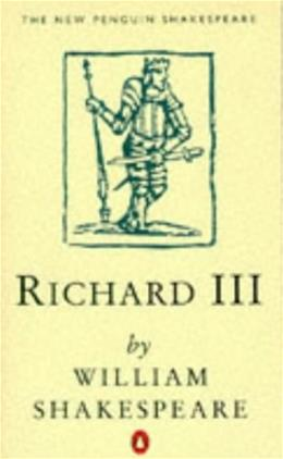 King Richard 3rd, by Shakespeare 9780140707120