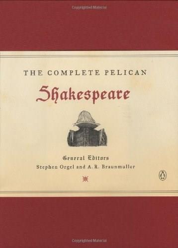 Complete Pelican Shakespeare, by Orgel, 2nd Revised Edition 9780141000589