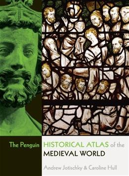 Penguin Historical Atlas of the Medieval World, by Jotischky 9780141014494
