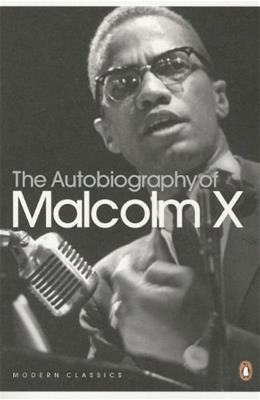 Autobiography of Malcolm X, by Malcolm X 9780141185439