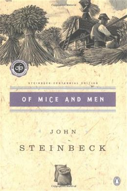 Of Mice and Men, by Steinbeck 9780142000670
