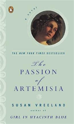 Passion of Artemisia, by Vreeland 9780142001820