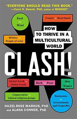 Clash!: How to Thrive in a Multicultural World, by Markus 9780142180938