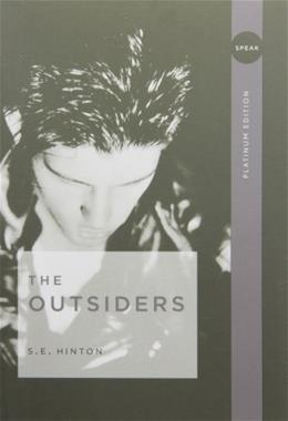 Outsiders, by Hinton, Platinum Edition, Grade 9-12 9780142407332