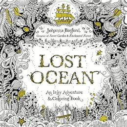 Lost Ocean: An Inky Adventure and Coloring Book 9780143108993