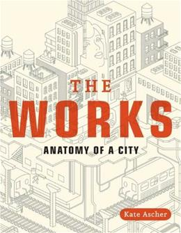 Works: Anatomy of a City, by Ascher 9780143112709