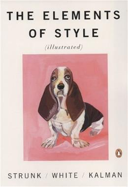 Elements of Style, by Strunk, Illustrated Edition 9780143112723