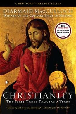 Christianity: The 1st 3,000 Years, by MacCulloch 9780143118695