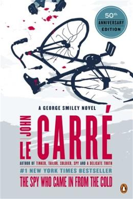 Spy Who Came in from the Cold: A George Smiley Novel, by le Carre 9780143124757