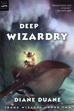 Deep Wizardry (The Young Wizards Series, Book 2) 1 9780152049423