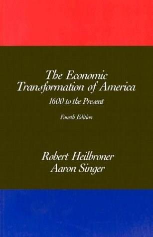 The Economic Transformation of America: 1600 to the Present, 4th Edition 9780155055308