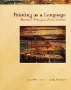 Painting as a Language: Material, Technique, Form, Content, by Robertson 9780155056008