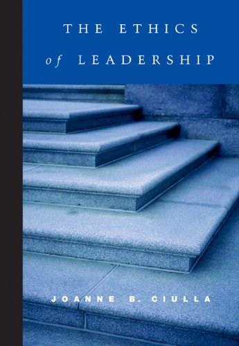 Ethics of Leadership, by Ciulla 9780155063174