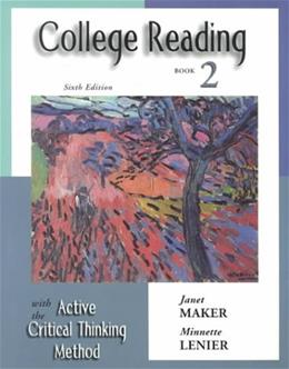 College Reading with Active Critical Thinking Method, by Maker, 6th Edition, Book 2 9780155066816