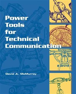 Power Tools for Technical Communication, by McMurrey 9780155068988