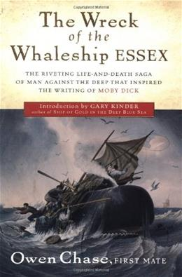 The Wreck of the Whaleship Essex 1 HARVEST 9780156006897