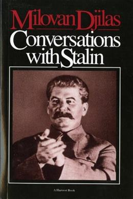 Conversations With Stalinby Djilas 9780156225915