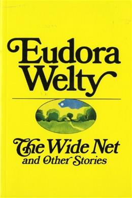 The Wide Net And Other Stories 9780156966108