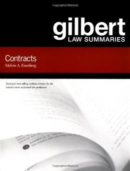 Gilbert Law Summaries: Contracts, by Eisenberg, 14th Edition 9780159007761