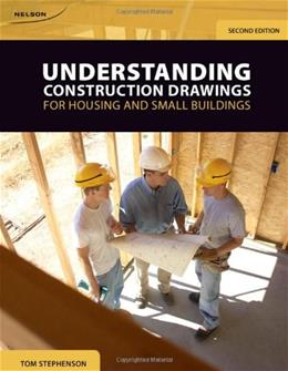 Understanding Construction Drawings, by Stephenson, 2nd Edition 9780176501686