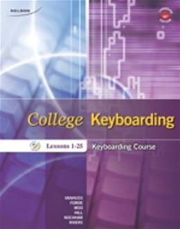 College Keyboarding Keyboarding Course:  Lessons 1-25, by VanHuss, 18th CANADIAN EDITION 9780176502867