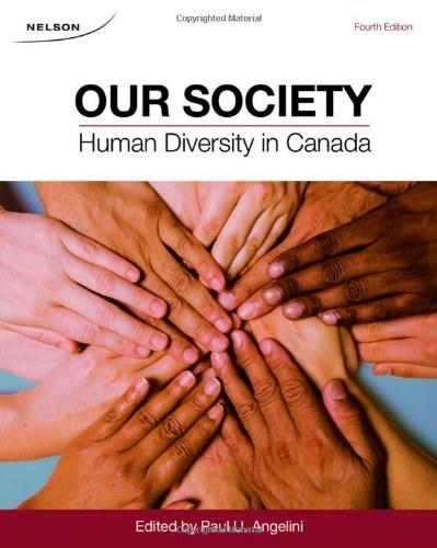 Our Society: Human Diversity in Canada, by Angelini, 4th Edition 4 PKG 9780176503543