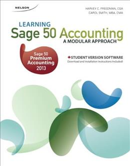 Learning Sage 50 Accounting: A Modular Approach, by Freedman, 14th Canadian  Edition 9780176530891