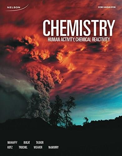 Chemistry: Human Activity, Chemical Reactivity, by Mahaffy, 2nd Canadian Edition 2 PKG 9780176660888