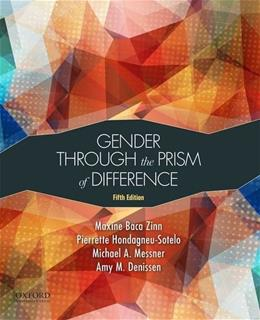Gender Through the Prism of Difference, by Zinn, 5th Edition 9780190200046