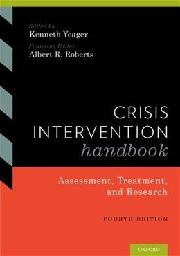 Crisis Intervention Handbook: Assessment, Treatment, and Research, by Kenneth, 4th Edition 9780190201050