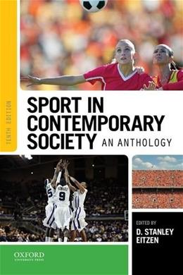 Sport in Contemporary Society: An Anthology 10 9780190202774
